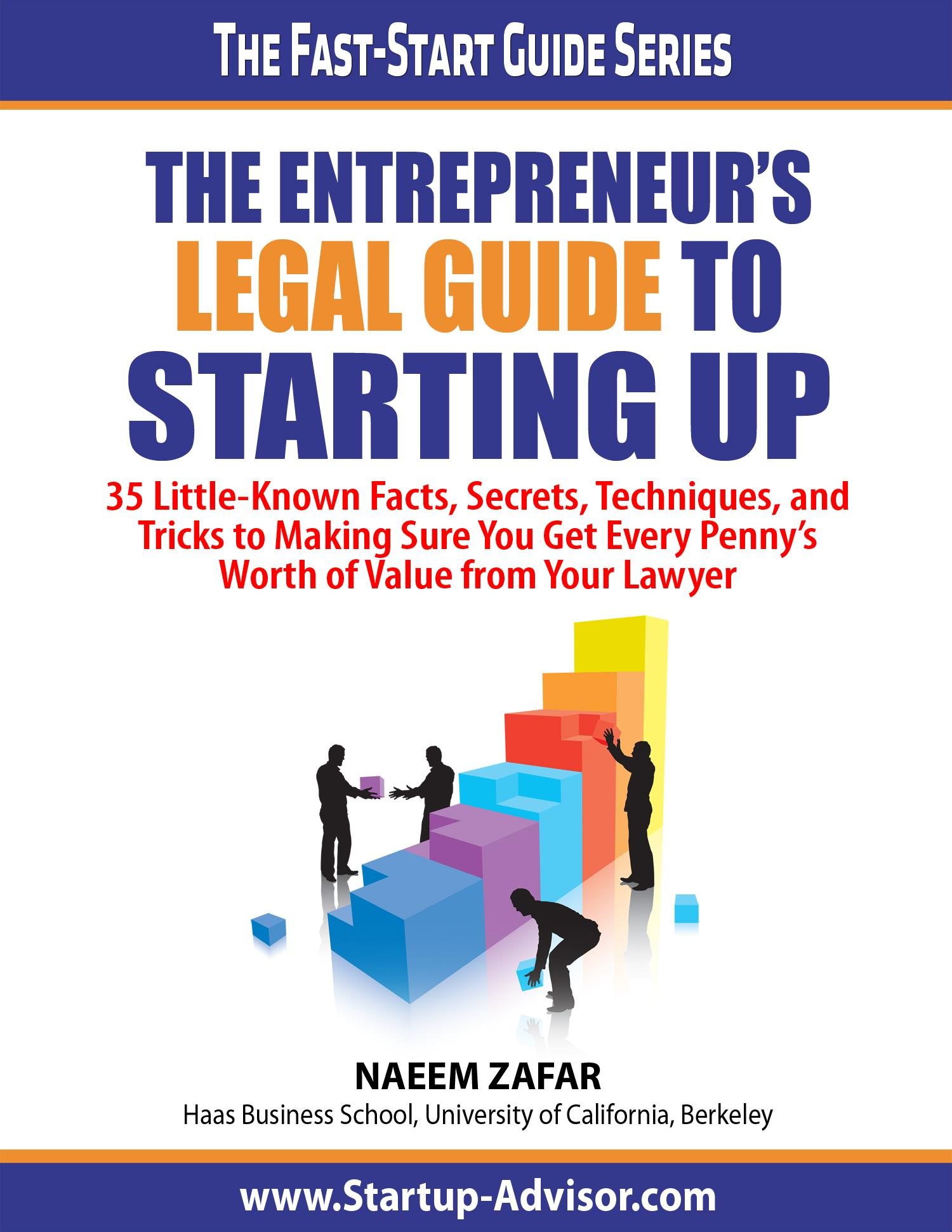 The Entrepreneur's Legal Guide to Startup Up!